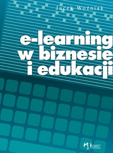 Jacek Woźniak - E-learning w biznesie i edukacji